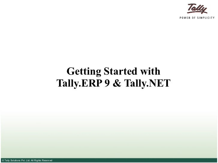 Getting Started with Tally.ERP 9 & Tally.NET
