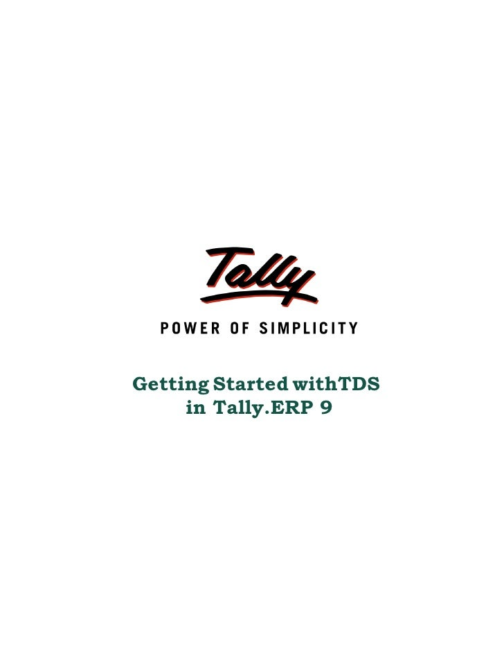 Getting Started withTDS     in Tally.ERP 9