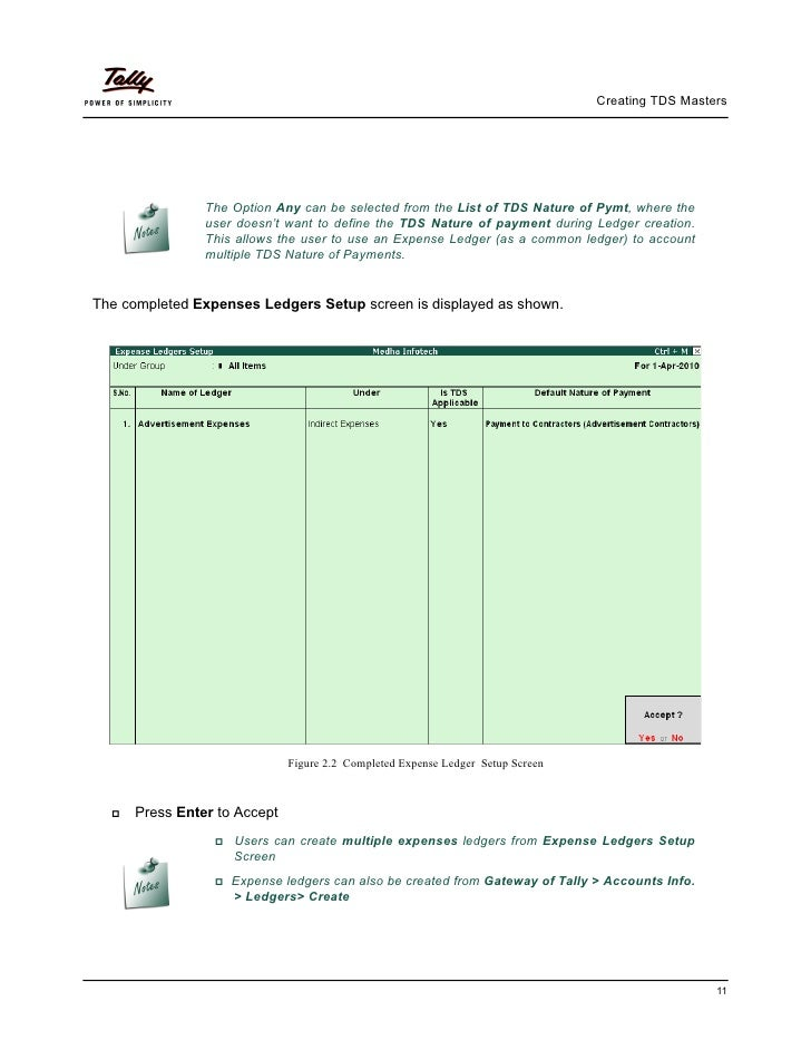 Creating TDS Masters               The Option Any can be selected from the List of TDS Nature of Pymt, where the          ...