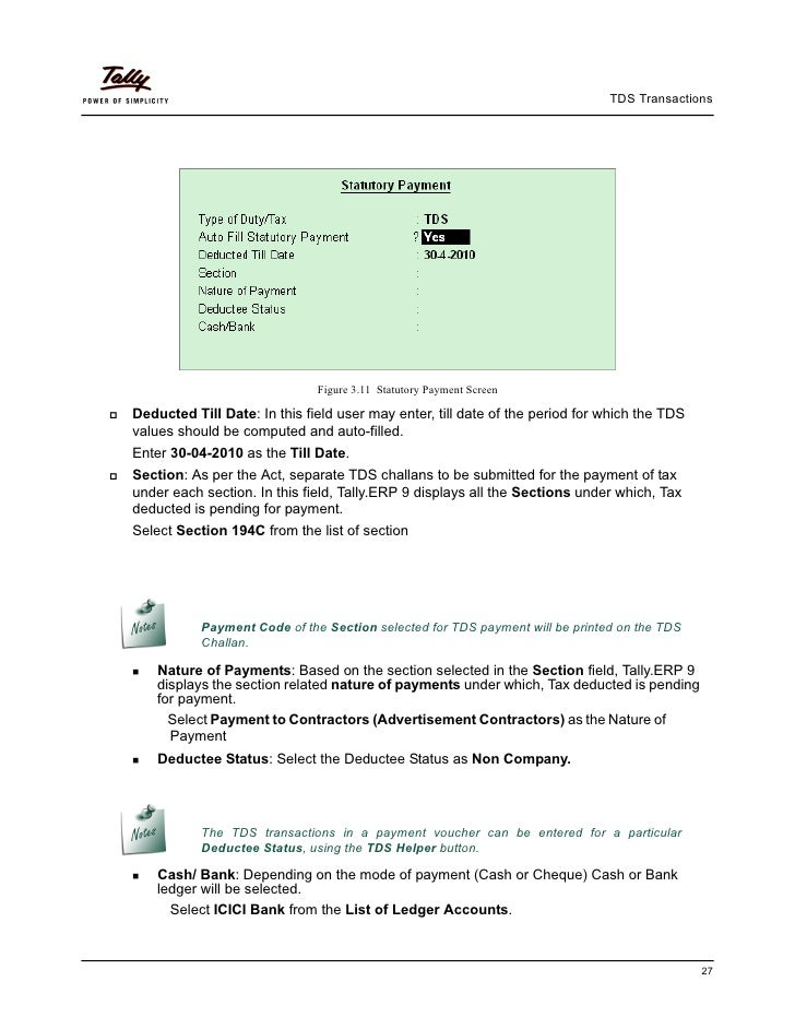 TDS Transactions                              Figure 3.11 Statutory Payment ScreenDeducted Till Date: In this field user m...