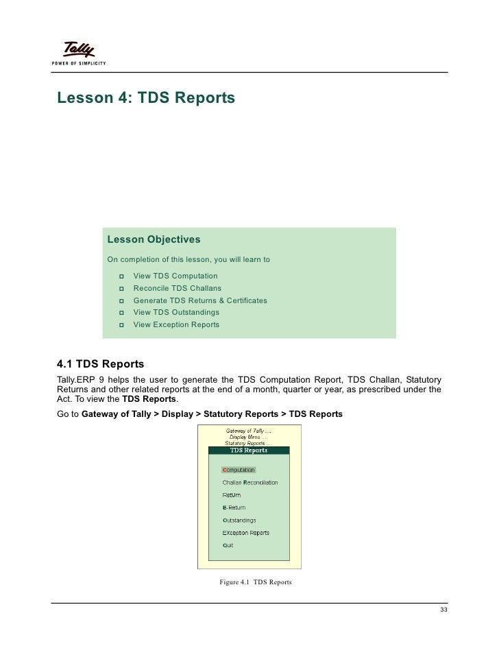 Lesson 4: TDS Reports            Lesson Objectives            On completion of this lesson, you will learn to             ...