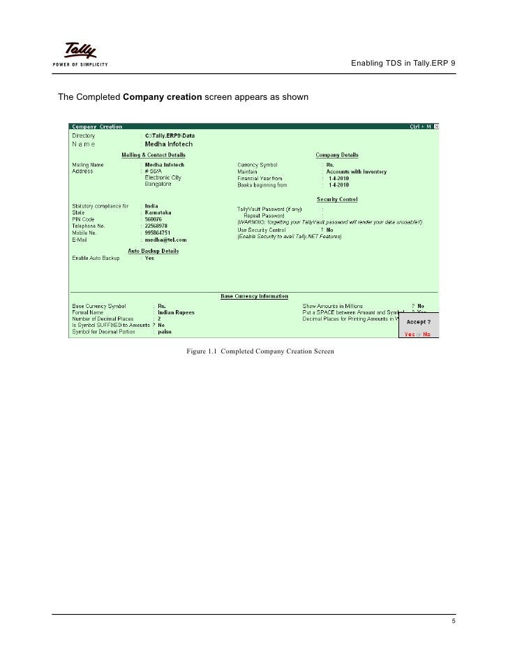 Enabling TDS in Tally.ERP 9The Completed Company creation screen appears as shown                           Figure 1.1 Com...