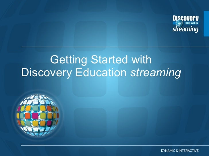 Getting Started with Discovery Education  streaming