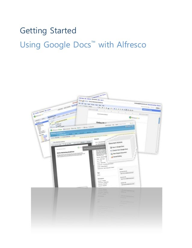 Getting Started Using Google Docs™ with Alfresco