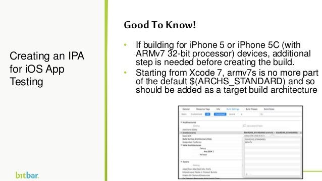 • If building for iPhone 5 or iPhone 5C (with ARMv7 32-bit processor) devices, additional step is needed before creating t...