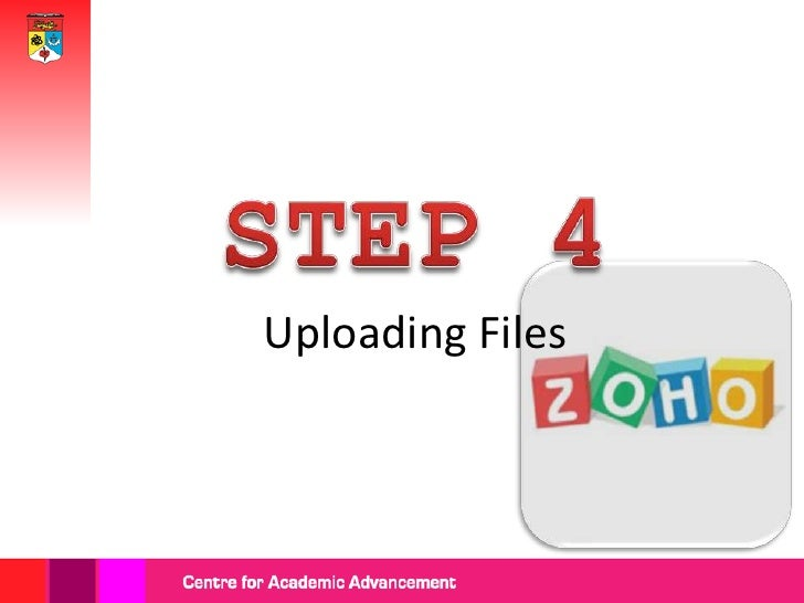 At your Zoho                  share page, go                  to the 'Upload'                        tab. Then, click 'Cho...