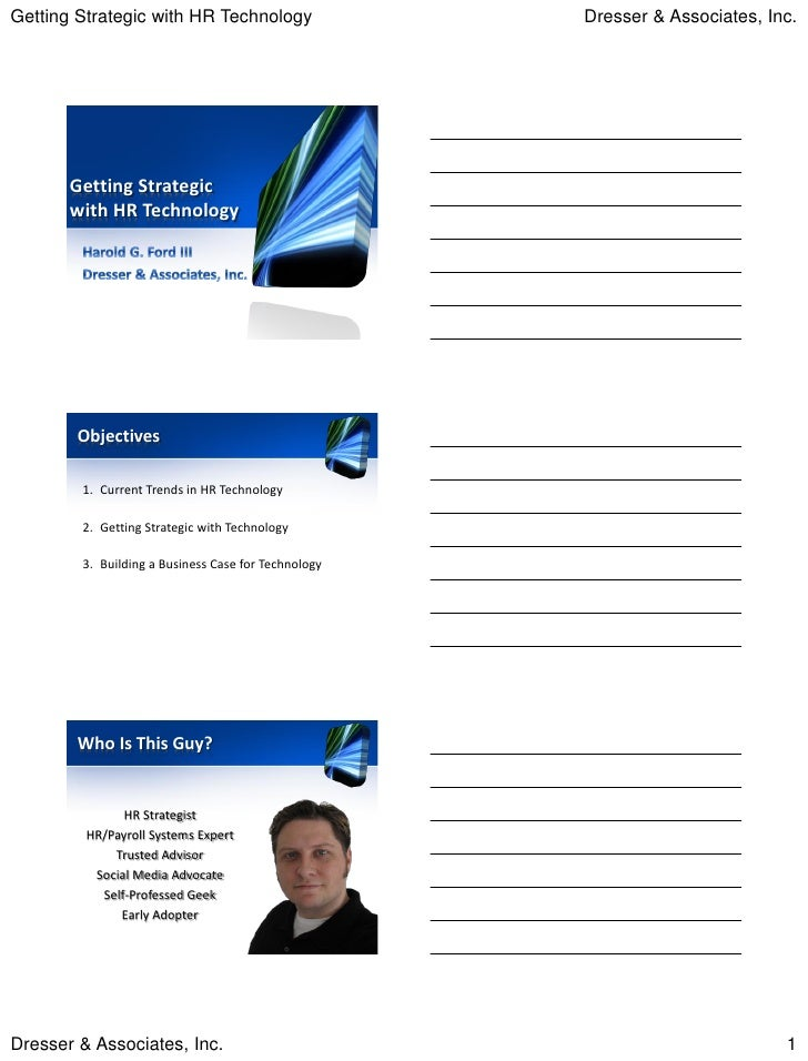 Getting Strategic with HR Technology                 Dresser & Associates, Inc.       Getting Strategic       with HR Tech...