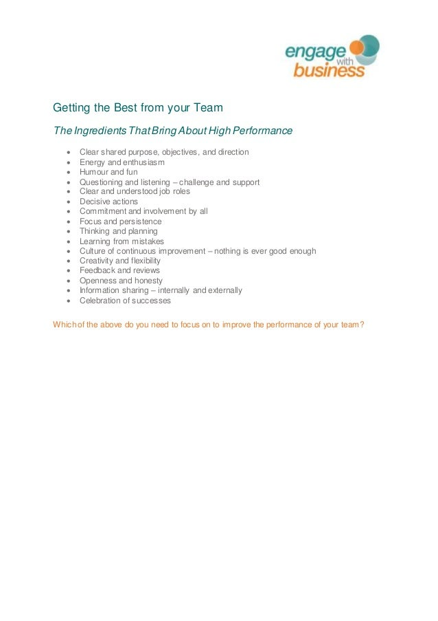 Getting the Best from your Team The Ingredients ThatBring AboutHigh Performance  Clear shared purpose, objectives, and di...