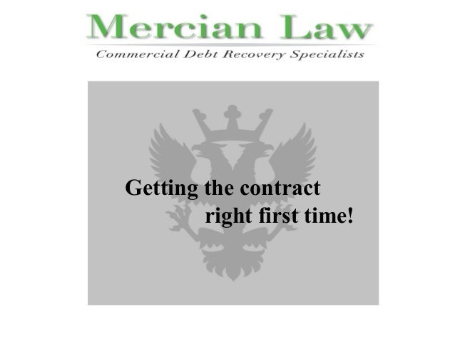 EFEFECTIVE DEBT MANAGEMENT Getting the contract right first time!