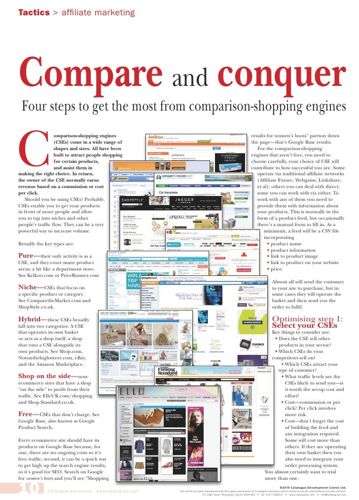 Tactics > affiliate marketingCompare and conquer Four steps to get the most from comparison-shopping enginesC             ...
