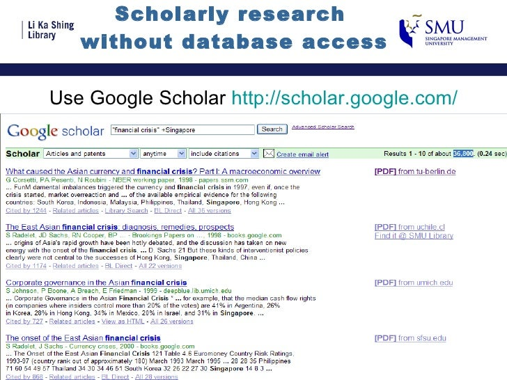 Scholarly research  without database access Use Google Scholar  http://scholar.google.com/