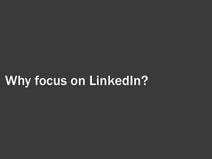 Getting The Most out of LinkedIn Slide 2