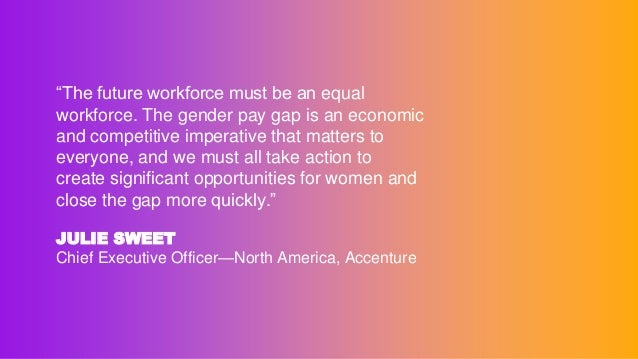 THE PAY GAP HAS REMAINED AN INTRACTABLE PROBLEM FOR TOO LONG. BUSINESS, GOVERNMENT AND ACADEMIA ALL HAVE A ROLE TO PLAY. T...
