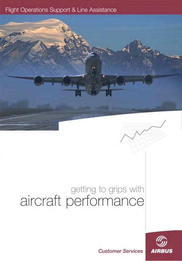 Flight Operations Support & Line Assistance Customer Services 1, rond-point Maurice Bellonte, BP 33 31707 BLAGNAC Cedex FR...