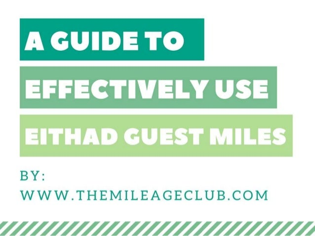 A Guide To Effectively Use Eithad Guest Miles