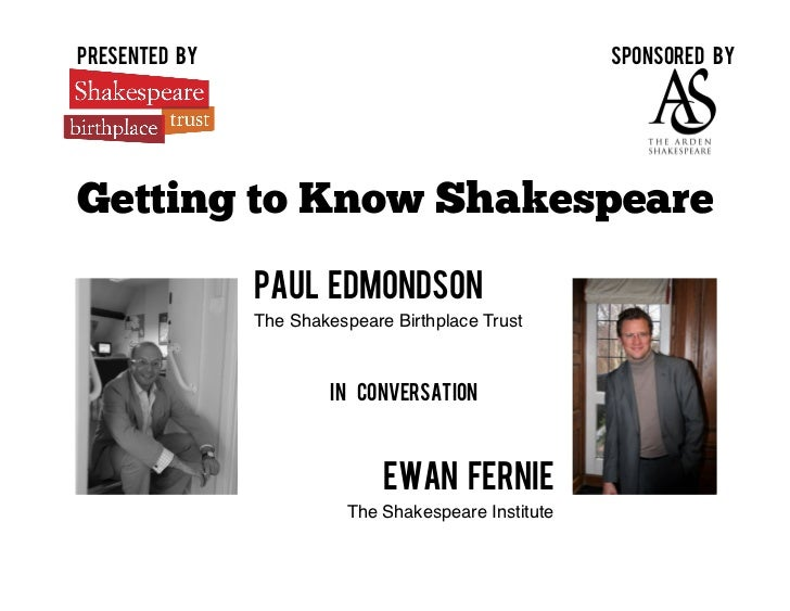 presented by                                           Sponsored byGetting to Know Shakespeare               Paul Edmondso...