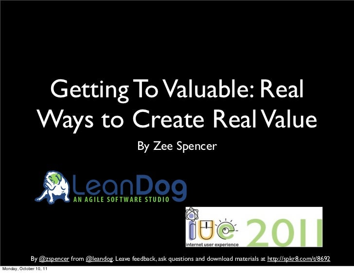 Getting To Valuable: Real                Ways to Create Real Value                                                   By Ze...
