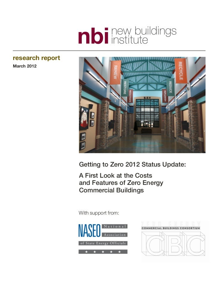 research reportMarch 2012                  Getting to Zero 2012 Status Update:                  A First Look at the Costs ...