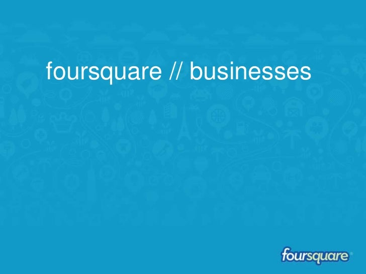 foursquare // businesses