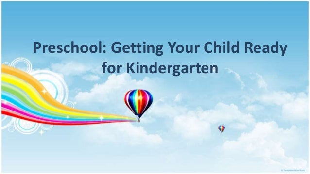 Preschool: Getting Your Child Ready for Kindergarten