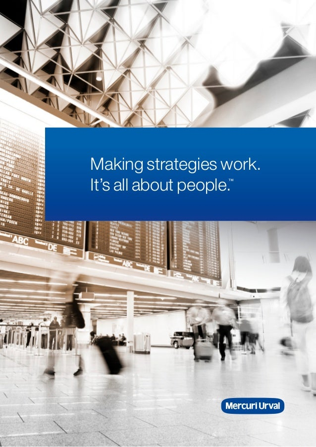 Making strategies work.It's all about people.                  ™