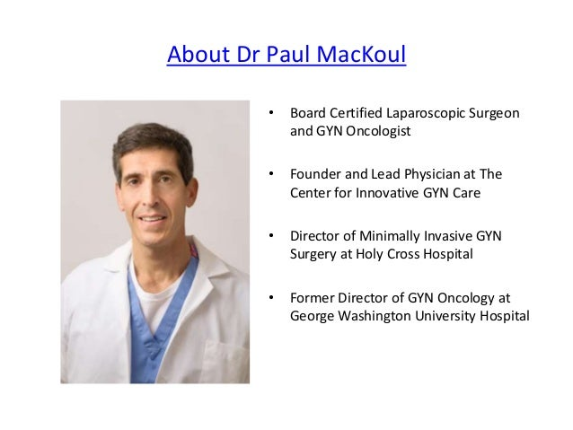 Get to know Paul MacKoul MD at The Center for Innovative GYN Care