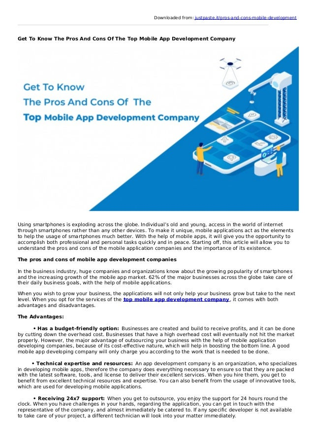 Downloaded from: justpaste.it/pros-and-cons-mobile-development Get To Know The Pros And Cons Of The Top Mobile App Develop...