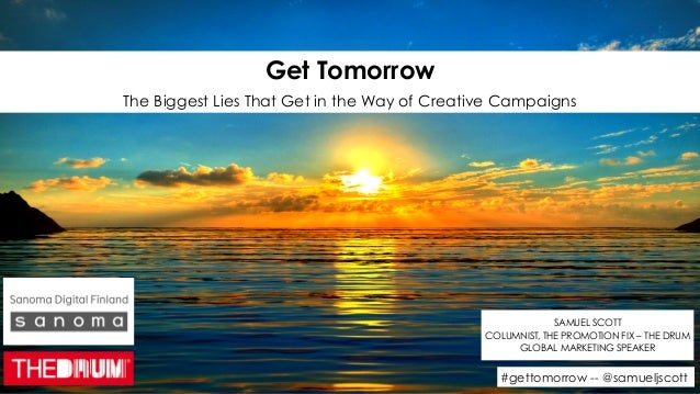 #gettomorrow -- @samueljscott Get Tomorrow