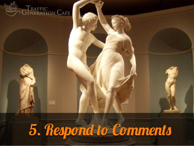 5. Respond to Comments