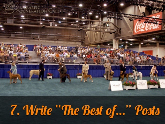 """7. Write """"The Best of…"""" Posts"""