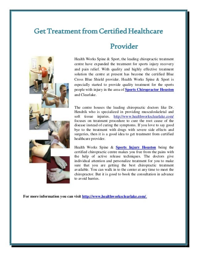 Get treatment from certified healthcare provider