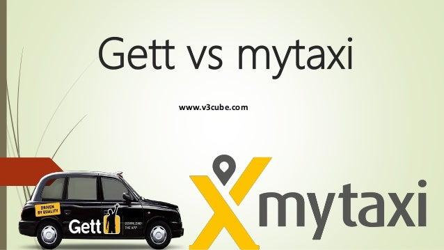 Gett vs mytaxi www.v3cube.com