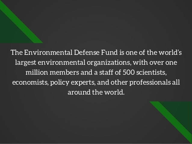 What is the Environmental Defense Fund Slide 2
