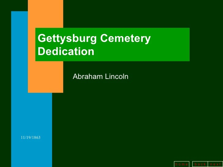 Gettysburg Cemetery Dedication Abraham Lincoln
