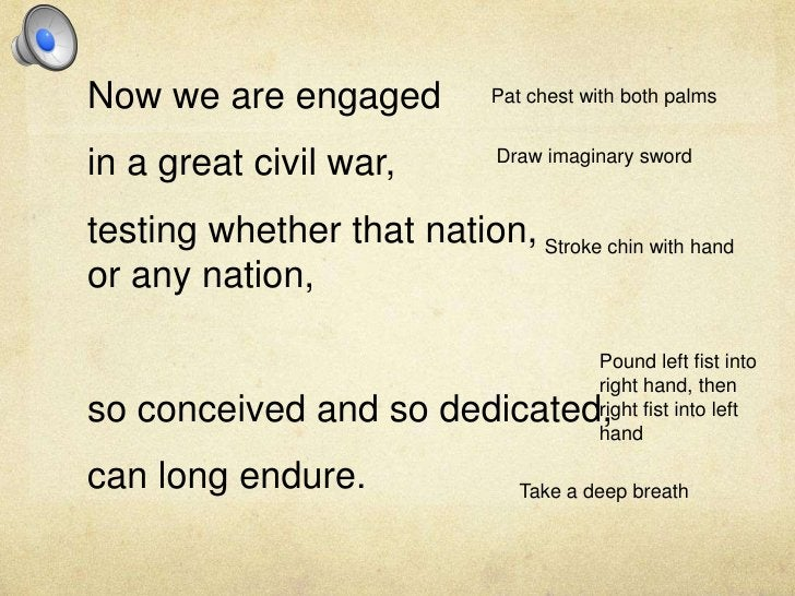 Now we are engaged<br />in a great civil war,<br />testing whether that nation,or any nation, <br />so conceived and so de...