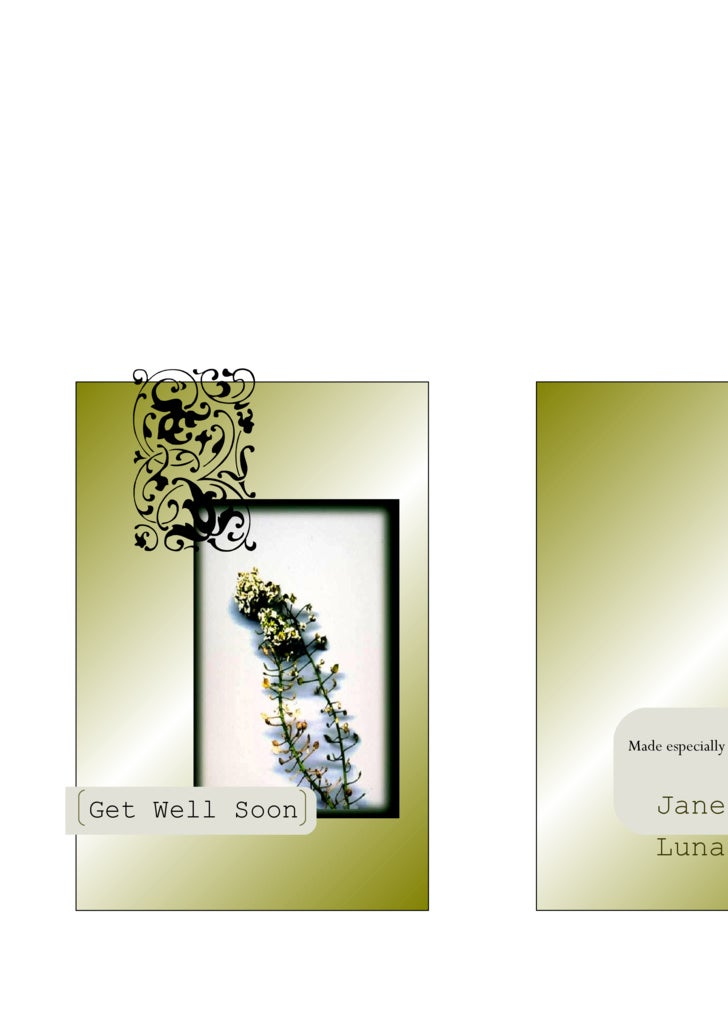 Made especially for you by:   Get Well Soon       Janessa J. De                     Luna