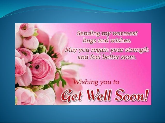 Friends are special gifts of God. Take care and get well soon.