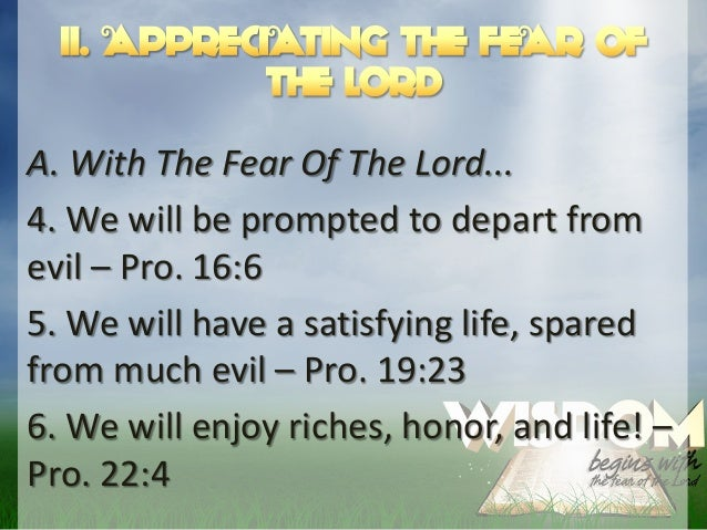 Wisdom begins with the fear of the Lord