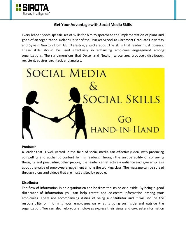 Get Your Advantage with Social Media SkillsEvery leader needs specific set of skills for him to spearhead the implementati...