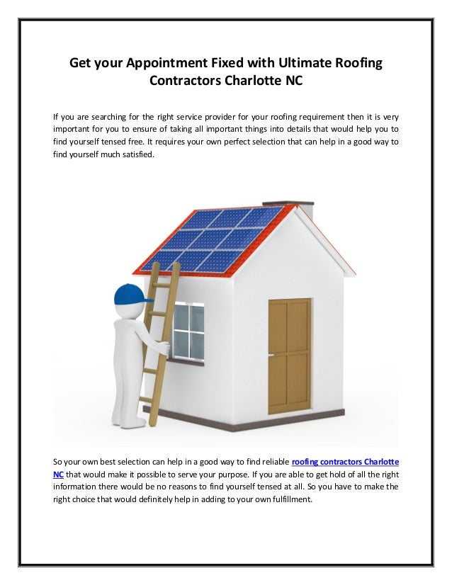 Get Your Appointment Fixed With Ultimate Roofing Contractors Charlotte NC  If You Are Searching For The ...