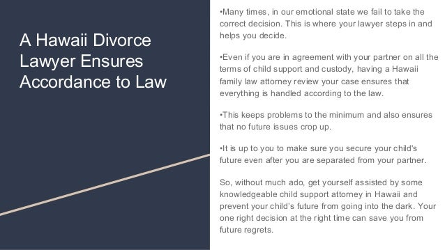 Get Your Child Support With A Hawaii Child Support Attorney