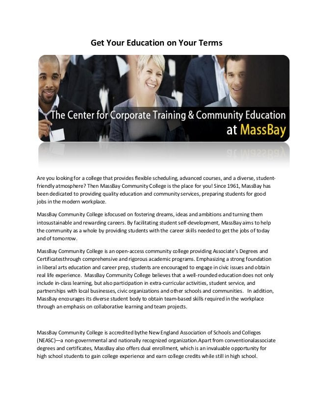 Get Your Education on Your Terms  Are you looking for a college that provides flexible scheduling, advanced courses, and a...