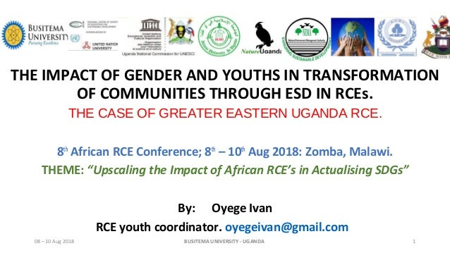 THE IMPACT OF GENDER AND YOUTHS IN TRANSFORMATION OF COMMUNITIES THROUGH ESD IN RCEs. THE CASE OF GREATER EASTERN UGANDA R...
