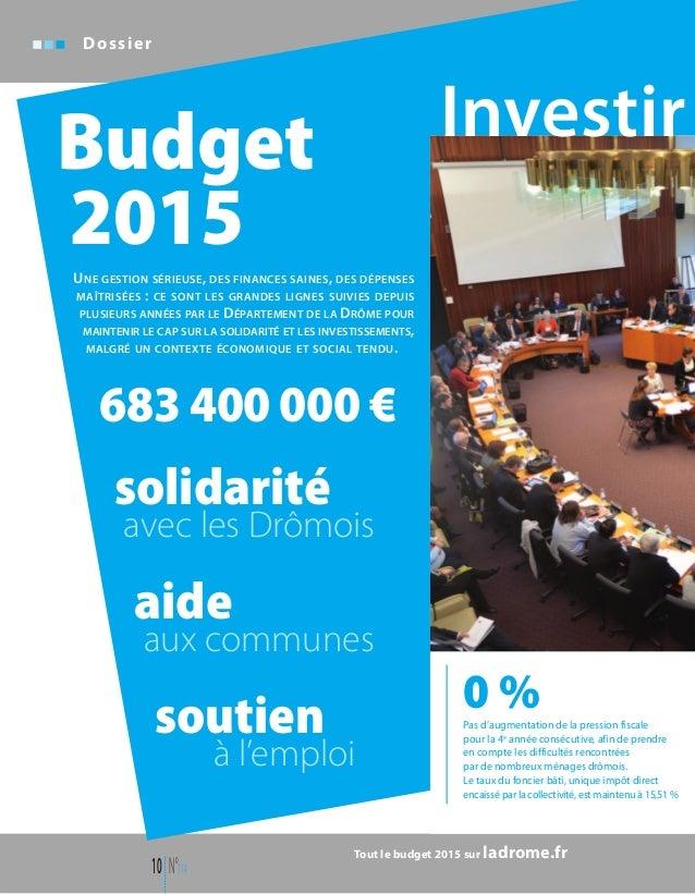 solidarité avec les Drômois aide aux communes soutien à l'emploi Budget 2015UNE GESTION SÉRIEUSE, DES FINANCES SAINES, DES...