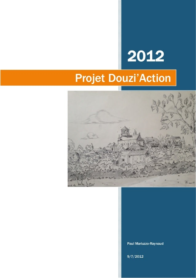2012 Paul Mariuzzo-Raynaud 9/7/2012 Projet Douzi'Action