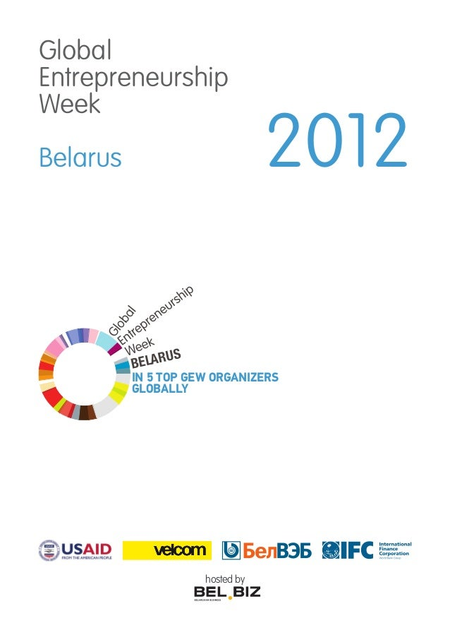 GlobalEntrepreneurshipWeekBelarus 2012hosted byIN 5 TOP GEW ORGANIZERSGLOBALLY
