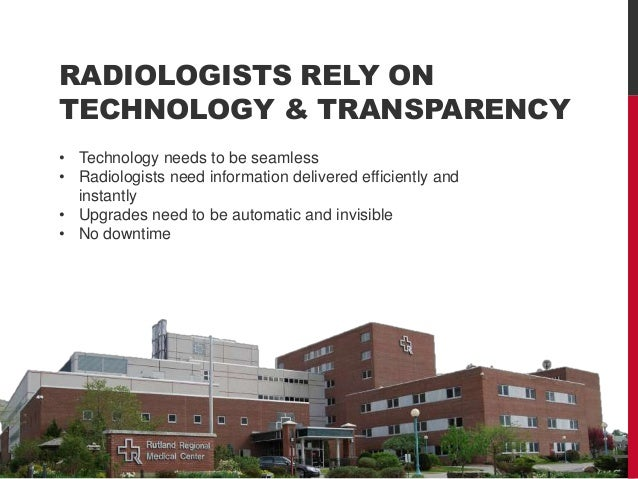radiology workflow recognizing clinical financial benefits  impl