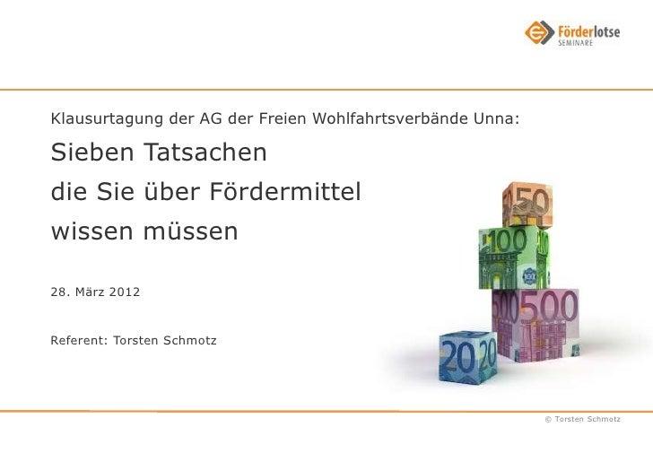 Klausurtagung der AG der Freien Wohlfahrtsverbände Unna:Sieben Tatsachendie Sie über Fördermittelwissen müssen28. März 201...