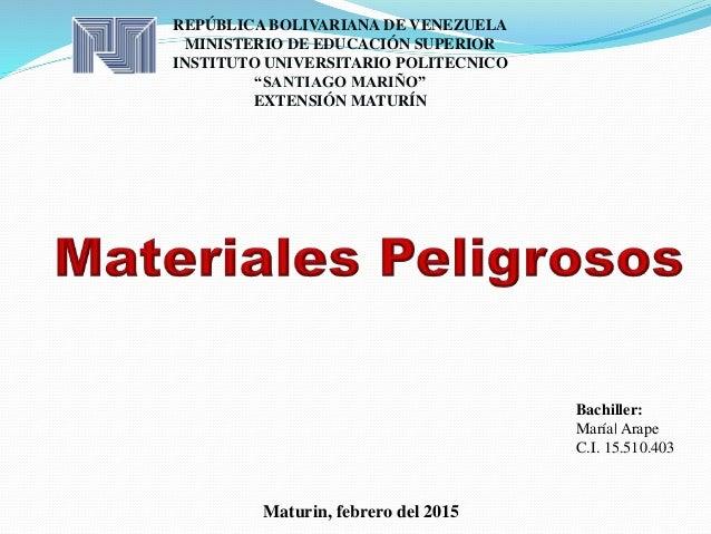 Maturin, febrero del 2015 REPÚBLICA BOLIVARIANA DE VENEZUELA MINISTERIO DE EDUCACIÓN SUPERIOR INSTITUTO UNIVERSITARIO POLI...
