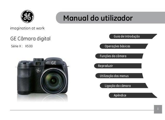PTi GE Câmara digital Série X : X500 Apêndice Ligação da câmara Utilização dos menus Reproduzir Funções da câmara Operaçõe...